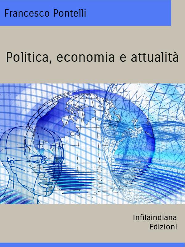 Politica, economia e attualità