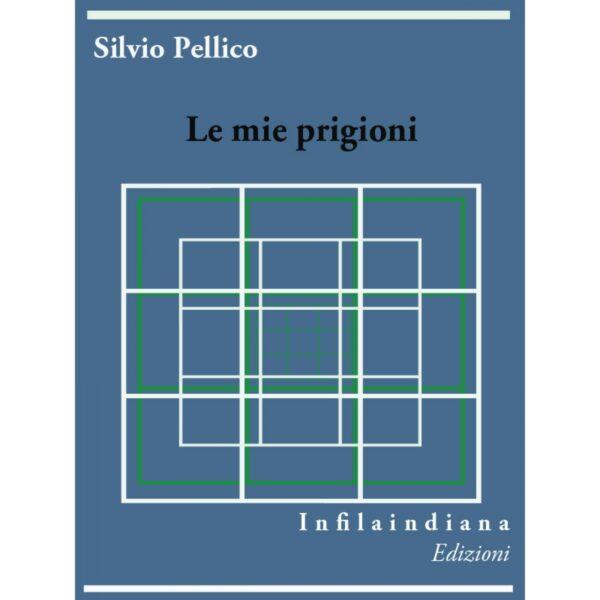 Pellico Le mie prigioni