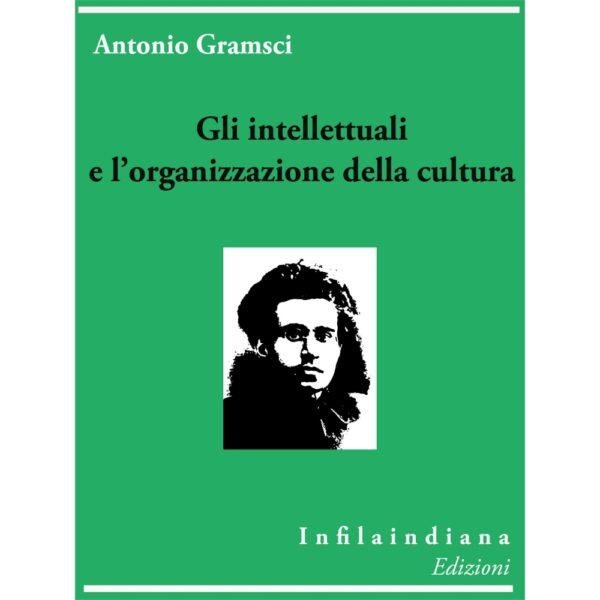 Gramsci Gli intellettuali