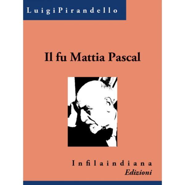Pirandello Il fu Mattia Pascal